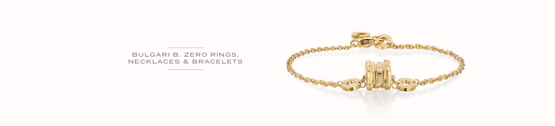 Bulgari B.Zero Rings and Necklaces